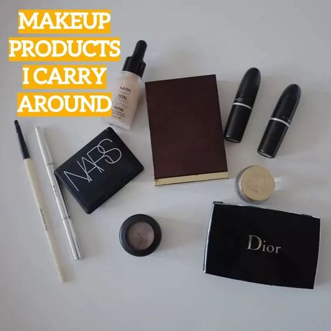 Makeup Products that I Carry Around