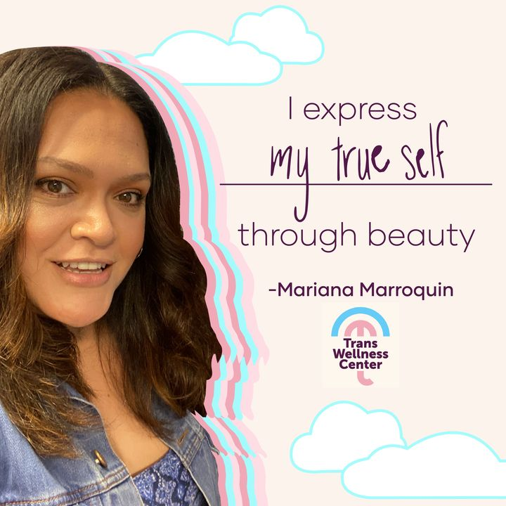 Self-Expression, Beauty Rituals, and Uplifting The Trans Community With Mariana Marroquin