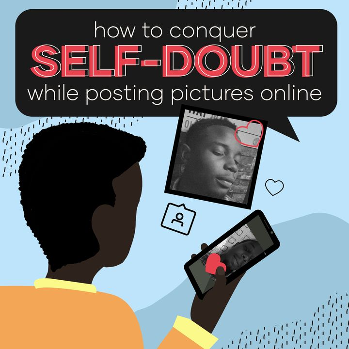 How To Conquer Self-Doubt When Posting Content on Social Media