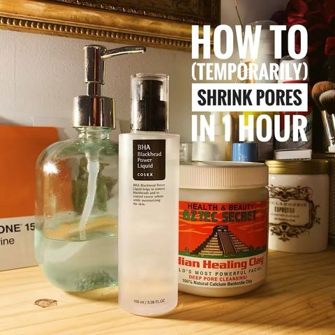 How to (Temporarily) Shrink Your Pores in 1 Hour