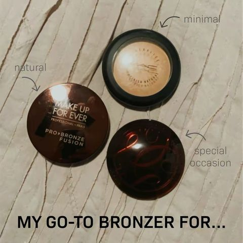 My Go-To Bronzer for...