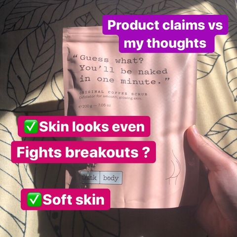 Product Claims vs My Thoughts - Frank Body