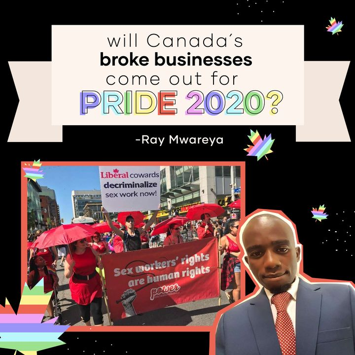 Furloughed: Will Canada´s broke businesses care about its 2020 Pride?