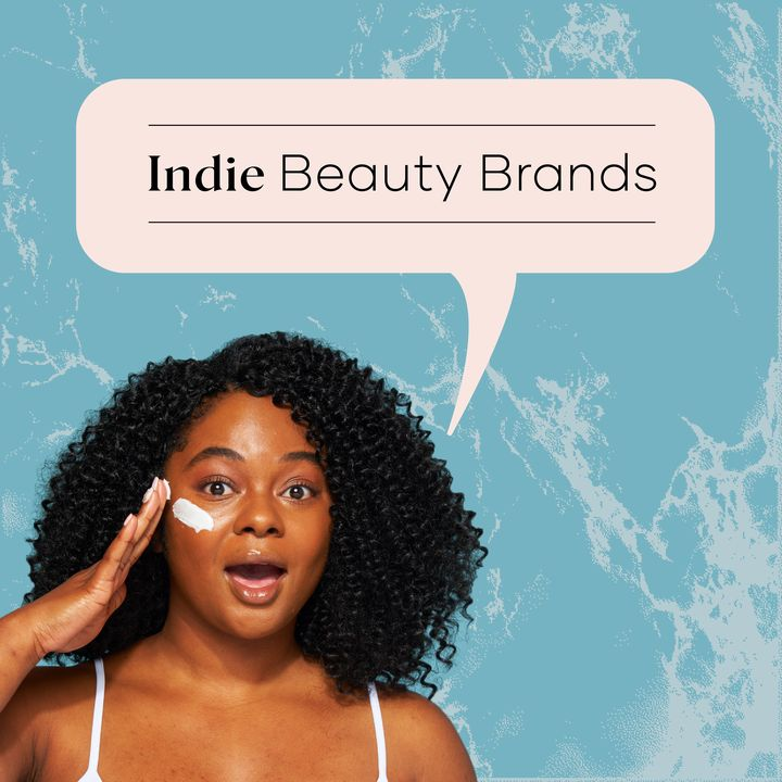 Indie Beauty Brands to Keep an Eye On