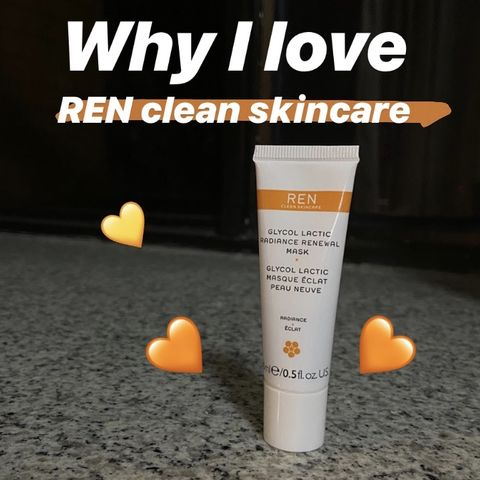 Why I love REN Clean Skincare?