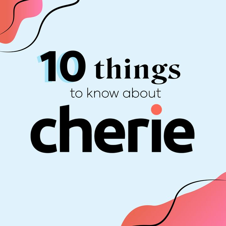 10 Things You Should Know About Cherie - A New Beauty App
